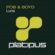 POB & Boyd - Luna (Luzon Dub)
