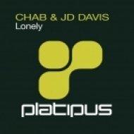 Chab & JD Davis - Lonely  (Simon & Shaker Nova Remix)