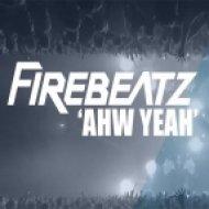Firebeatz - Ahw Yeah (Original Mix)