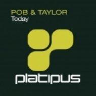 POB & Taylor - Today  (Seismic Remix)