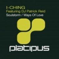 I-Ching feat DJ Patrick Reid - Soulstorm ()