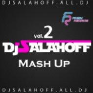 Fly Project vs. Denis Rublev - La Musica (Salahanoff Mash Up)