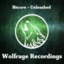 Bitcore - Unleashed  (Original Mix)