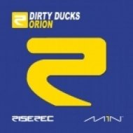 Dirty Ducks - Orion  (Original Mix)