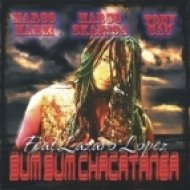 Marco Marzi & Marco Skarica & Tony Cau feat Lazaro Lopez - Bum Bum Chacatanga  (Candiolo Hotel Mix)