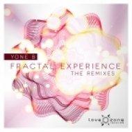 Yone B - Fractal Experience  (Ocean Gaya Remix)