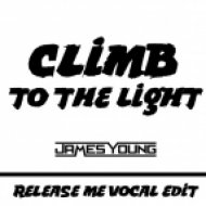 James Young - Climb To The Light  (Release Me Vocal Edit)