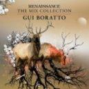 Gui Boratto - Renaissance: The Mix Collection  (Continuous Mix 1)