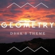 Geometry - Dshks\' Theme  (Cop Dickie Remix)