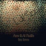 Aze/Al Rolfe - Tru Love VIP ()