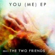The Two Friends feat. Priyanka Atreya - Feel Me  (Radio Edit)