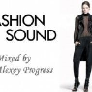 Alexey Progress - Fashion Sound vol.2 ()