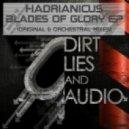 Hadrianicus - Blades Of Glory  (Original Mix)