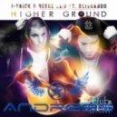 J-Trick & Reece Low ft Blissando - Higher Ground  (Andress Mashup)
