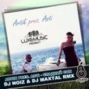 Artik pres. Asti - Сладкий сон (DJ Noiz & DJ Maxtal Extended Remix)