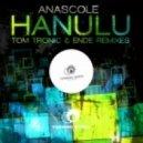Anascole - Hanulu  (Original Mix )
