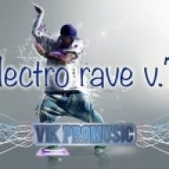 Vik Promusic - Electro Rave v. 7 ()