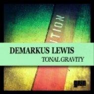 Demarkus Lewis - Find My Own Way  (Original)