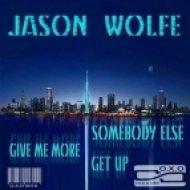Jason Wolfe - Somebody Else  (Original)
