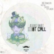 Alvaro Smart - Idiot Call  (Chiqito Remix)