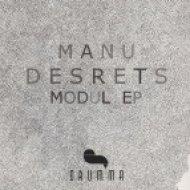 Manu Desrets - Modul  (Original)