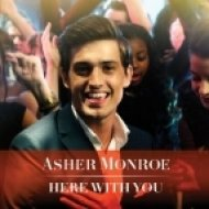 Asher Monroe - Here With You  (Dave Aude Club Mix)