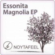 Essonita - Magnolia  (Original Mix)