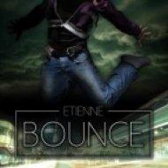 Etienne - Bounce  (Da Rave Mix)