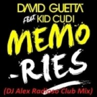 David Guetta -  feat Kid Cudi - Memories  (DJ Alex Radioso Club Mix)