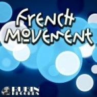 Dj VoJo - French Movement  (Original mix)