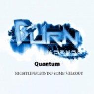 Quantum - Lets Do Some Nitrous  (Original Mix)