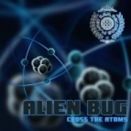 Alien Bug - Cross the Atoms ()