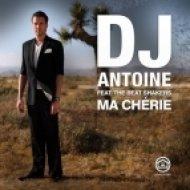 DJ Antoine Feat. The Beat Shakers - Ma Cherie  (De-Liver Bootleg)