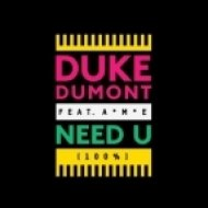 Duke Dumont Feat. AME - Need U  (Joeysuki s Warming Up Edit)