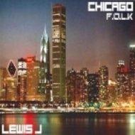 Lewis J - Chicago Folks  (Original Mix)