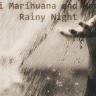 Maxi Marihuana - Sleepless Night ()