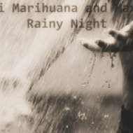 Maxi Marihuana - All Is Not Lost ()