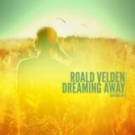 Roald Velden - Dreaming Away  (Original Mix)