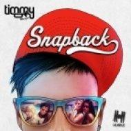 Timmy Trumpet - Snapback  (Silver Sneakerz Remix)