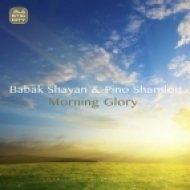 Babak Shayan And Pino Shamlou - Morning Glory  (Venus Reprise)