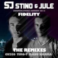 Stino, Jule - Fidelity  (Manu Karma Remix)