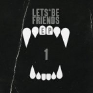 Let\'s Be Friends - The Creator  (Original Mix)