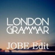 London Grammar - Hey Now  (JOBE Edit)