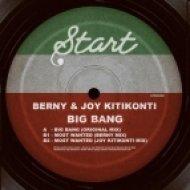 Joy Kitikonti, Berny - Big Bang  (Original Mix)