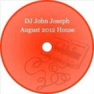 DJ John Joseph - August 2012 ()