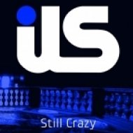 ILS - Still Crazy feat. Jewels Lindt  (Deekline Remix)