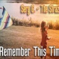 Serj G. & The Strazh - I Remember This Time  (Original Mix)
