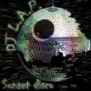 DJ L.A.P.  - Sunset Disco ()