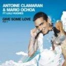 Antoine Clamaran, Mario Ochoa ft. Lulu Hughes - Give Some Love  (Klaas Extended Remix)