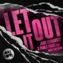 Jono Fernandez & Pauls Paris feat Amba Shepherd - Let It Out  (Original Mix)